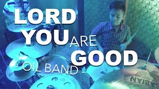 Lord You Are Good - One In Love Band COVERED - March 17, 2016.