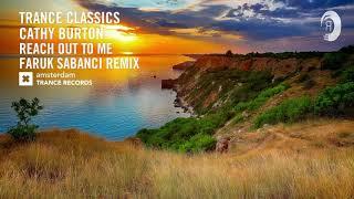 VOCAL TRANCE CLASSICS: Cathy burton - Reach Out To Me (Faruk Sabanci Remix)