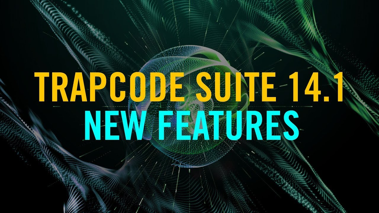 Red Giant Releases Update to Trapcode Suite