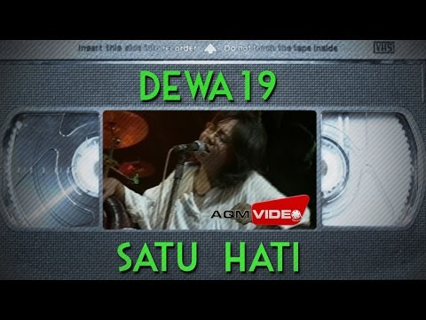 Dewa 19 - Satu Hati | Official Video