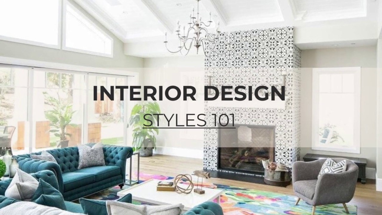Interior Design Styles 101: The Ultimate Guide To Defining Decorating