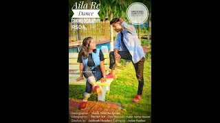 Aila Re dance Choreography || Rawstar Dance Academy || Urban Dance