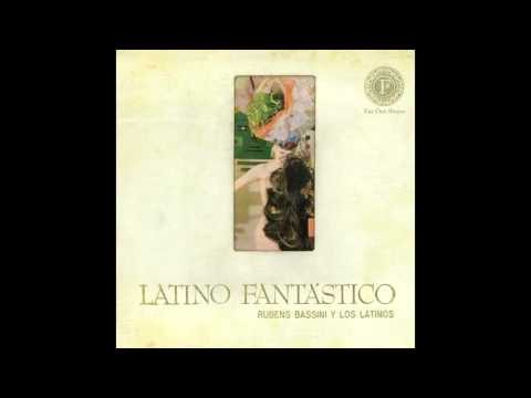 Rubens Bassini, Los Latinos - Cha-Cha-Cha - Autêntico Cubano