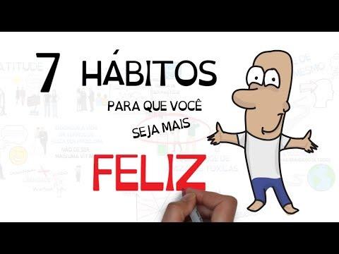 7 HÁBITOS PARA SER MAIS FELIZ | Seja Uma Pessoa Melhor