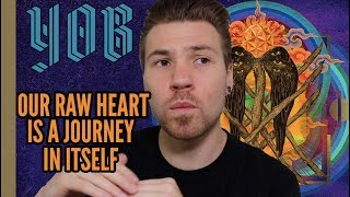 "Yob - ""Our Raw Heart"" - (Review)"