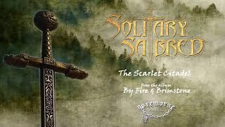 Solitary Sabred - The Scarlet Citadel (Lyric Video)