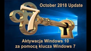 Aktywacja Windows 10 October 2018 Update za pomocą klucza Windows 7