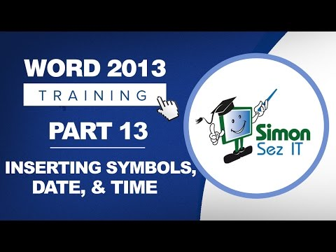 Word 2013 for Beginners Part 13: Inserting Symbols, Date, Time, and Document Property