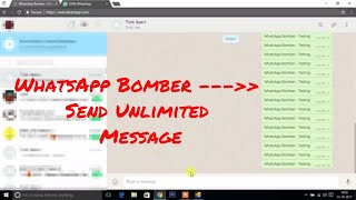 WhatsApp Bomber - Send Unlimited Message To Any Group / Contact