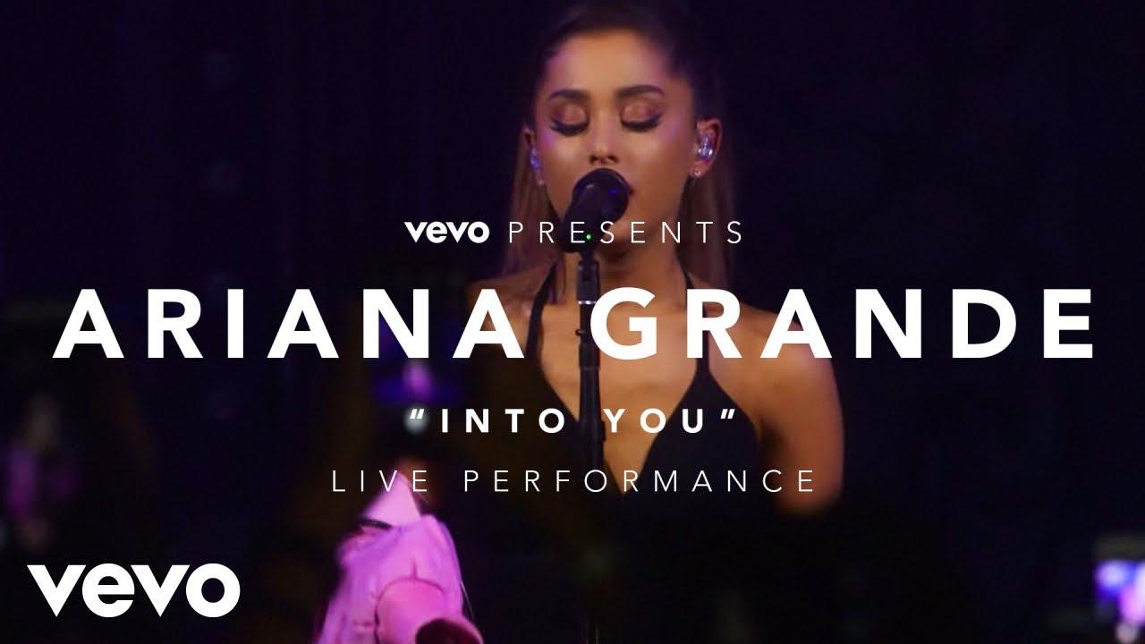 Download Ariana Grande - Into You (Vevo Presents)