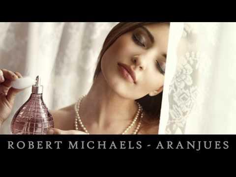 Robert  Michaels - Aranjues ▄ █ ▄ █ ▄