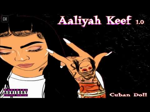 Cuban Doll - Aaliyah Keef 1.0 [FULL MIXTAPE + DOWNLOAD LINK] [2017]