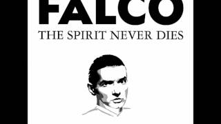 FALCO- The Spirit Never Dies  [8 New Songs & Jeanny Trilogy]