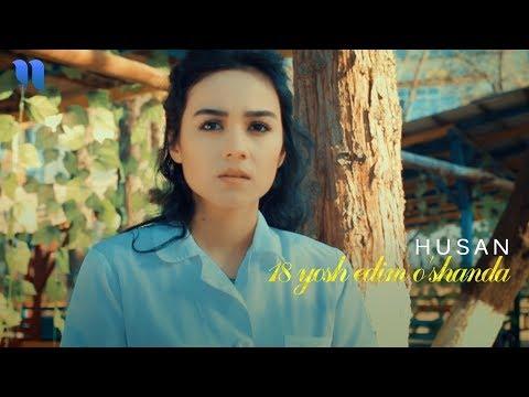 Husan - 18 Yosh Edim O'shanda | Хусан - 18 ёш эдим ўшанда