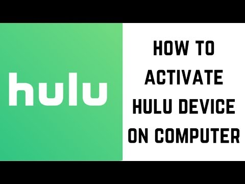 How To Activate Hulu Device On Computer