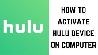 Как активировать устройство Hulu на компьютере