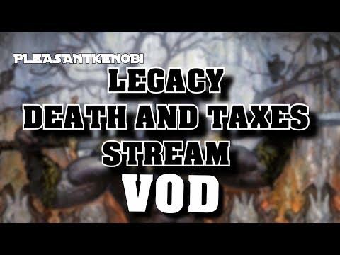 Legacy Death and Taxes Stream  Thalia is Bae  16082018 VOD