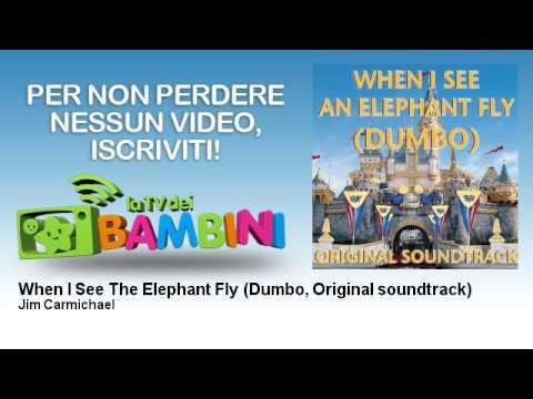 Jim Carmichael - When I See The Elephant Fly - Dumbo, Original soundtrack