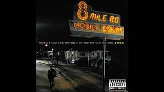 Eminem - 8 Mile Soundtrack (Full Album)
