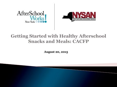 Getting Started with Healthy Afterschool Snacks and Meals: CACFP