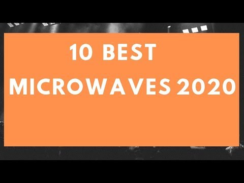 Best Microwaves 2020.Best Microwave Oven 2020 Youtube