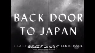 Back Door to Japan - India Burma Nipponese Japanese WWII 80240 HD