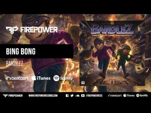 Bandlez - Bing Bong [Firepower Records - Dubstep]