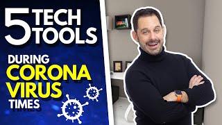 Top 5 Tech Tools For Coronavirus Times