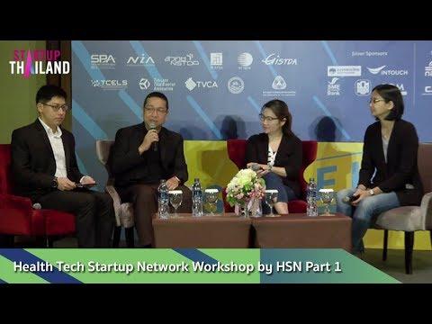 Health Tech Startup Network Workshop by HSN Part 1