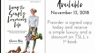 TSLL's 2nd Book - Living The Simply Luxurious Life