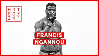 Francis Ngannou, UFC Heavyweight Champion | Hotboxin' with Mike Tyson
