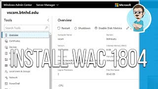 Windows Server | Windows Admin Center v1804 Installation (Tutorial)!