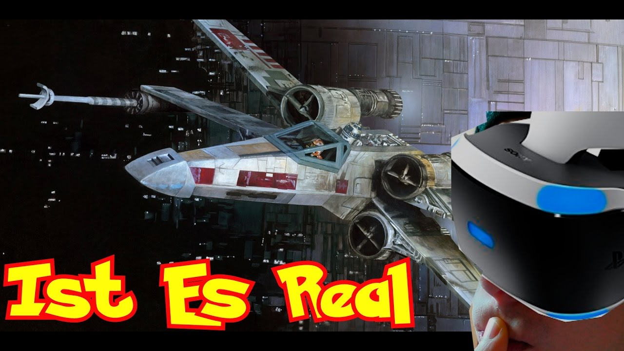 Ich Fliege Einen X-Wing - Real [Virtual] Life - Star Wars - PS4 VR ...