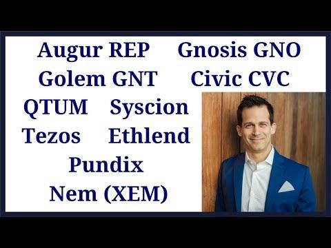 Augur REP, Gnosis GNO, Golem GNT, Civic CVC, Qtum, Syscion, Tezos, Ethlend , Pundix, Nem XEM