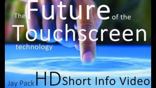 The future of the touchscreen-technology