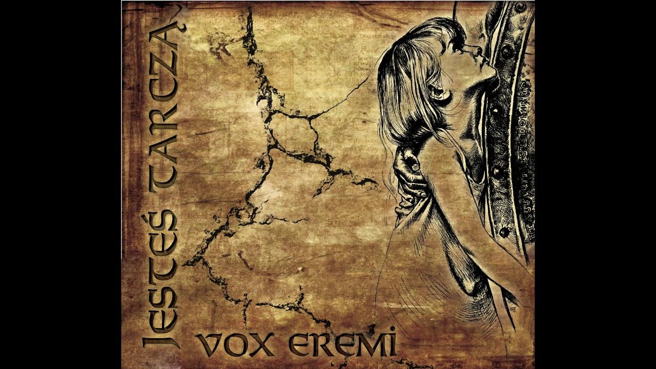 VOX EREMI - Ty zwyciężyłeś śmierć - płyta JESTEŚ TARCZĄ - OFFICIAL