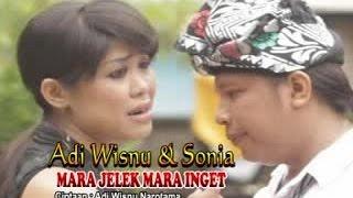 Video Adi Wisnu Ft. Sonia - Mara Jelek Mara Inget [OFFICIAL VIDEO] download MP3, 3GP, MP4, WEBM, AVI, FLV Juli 2018