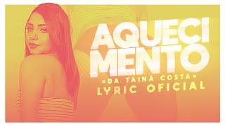 Tainá Costa - Aquecimento da Tainá Costa (Prod. DJ Kelvinho) thumbnail