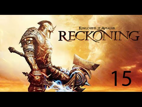 Kingdoms of Amalur: Reckoning - Episode 15 - The Stones! - Let's Play - Gameplay