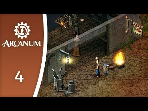 Technology against Magick - Let's Play Arcanum: Of Steamworks and Magick Obscura #4