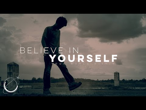 Believe in Yourself - Motivational Video