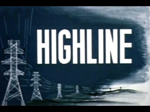 Highline: Pacific Northwest's High-Voltage Transmission System (1950)