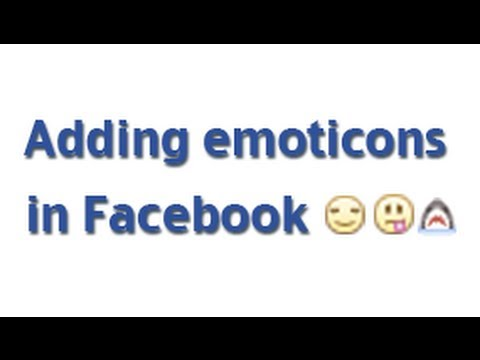How To Add Emoticons In Facebook