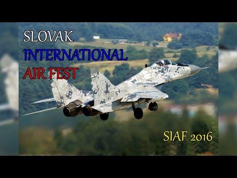 SIAF 2016 - SLOVAK INTERNATIONAL AIR FEST 2016 | SLIAC AIR BASE