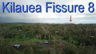 Hawaii Kilauea Volcano Fissure 8 Rift Zone Quick Look #1
