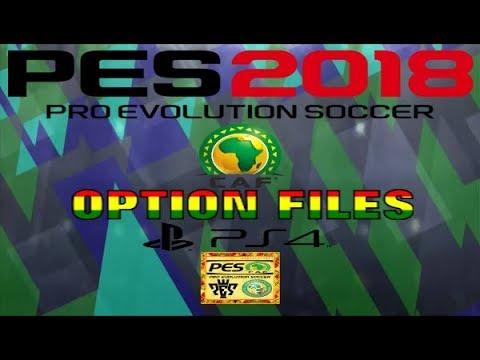 PS4 PES 2018 CAF National Teams Option Files HD