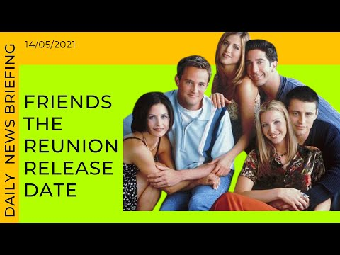 Long-awaited 'Friends reunion' cast reunion to air SOON | Friday's News Briefing