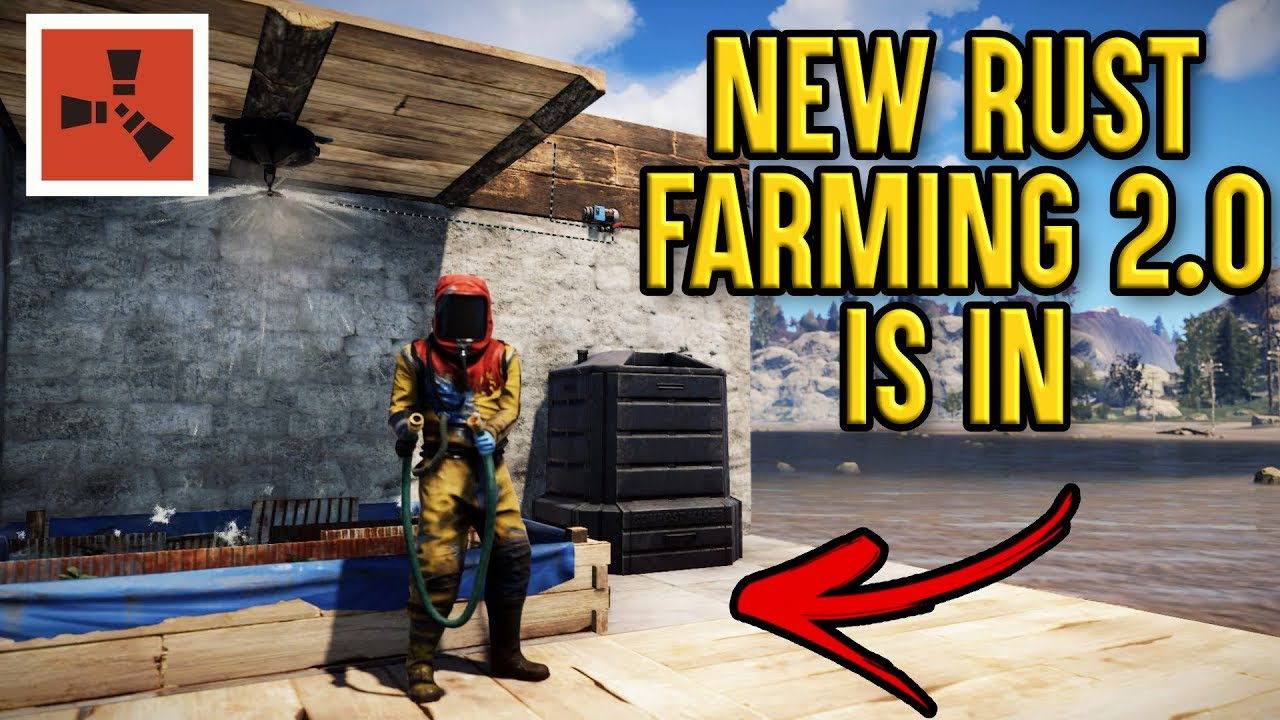 Rust Farming 2 0 First Look New Rust Farming 2 0 Rust Guide Youtube