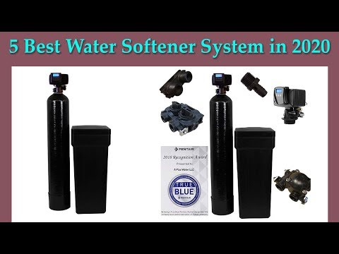 5 Best Water Softener System In 2020