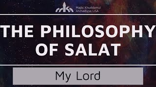 My Lord - Ruku - The Philosophy of Salat Ep. 18